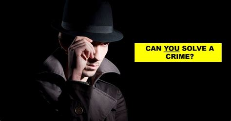 How Quickly Can You Solve Crime? | Playbuzz