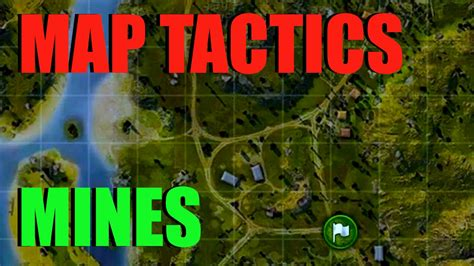 WOT - Map Tactics & Strategy Mines | World of Tanks with