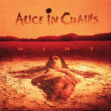Alice in Chains, 'Dirt' (1992)   The 100 Greatest Metal