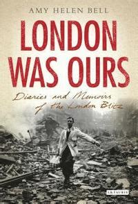 London Was Ours - Amy Helen Bell - Bok (9781845115920) | Bokus