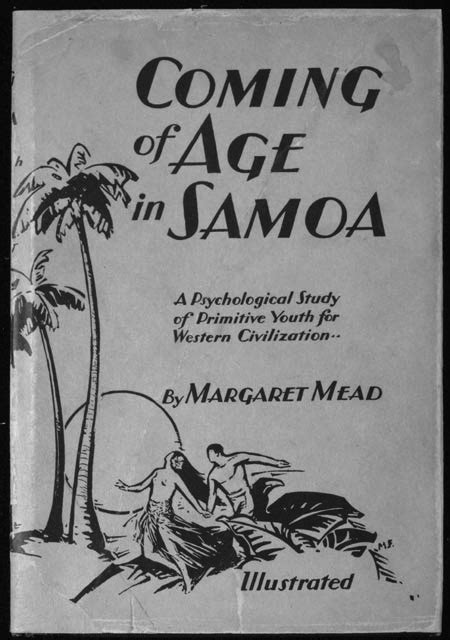 Mead, Margaret; Coming of age in Samoa; 1928