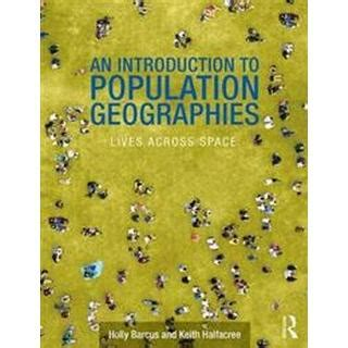 An Introduction to Contemporary Population Geographies
